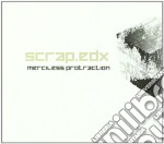 Scrap.edx - Merciless cd musicale di SCRAP.EDX