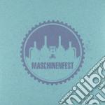 MASCHINENFEST 2009                        cd musicale di Artisti Vari