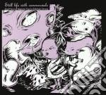 Farina / Pupillo / Zeran - Still Life With Commercials cd musicale di FARINA/PUPILLO/ZERAN