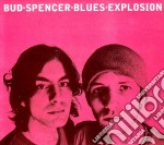 Bud Spencer Blues Explosion - Bud Spencer Blues Explosion cd musicale di BUD SPENCER BLUES EXPLOSION