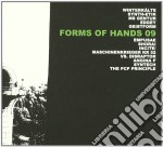 Forms Of Hands 09 cd musicale di Artisti Vari