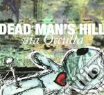Dead Man's Hill - Via Occulta cd musicale di DEAD MAN'S HILL
