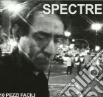 Spectre - 10 Pezzi Facili cd musicale di SPECTRE