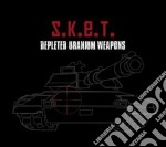 DEPLETED URANIUM WEAPONS                  cd musicale di S.K.E.T.