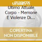 Ultimo Attuale Corpo - Memorie E Violenze Di Sant'isabella cd musicale di ULTIMO ATTUALE CORPO