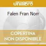 FALEN FRAN NORR                           cd musicale di LONNDOM