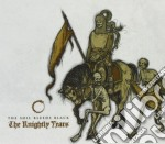 Soil Bleeds Black, T - Knightly Years, The cd musicale di T Soil bleeds black