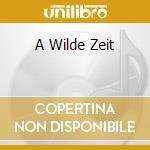 A WILDE ZEIT                              cd musicale di STURMPERCHT