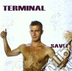 TERMINAL                                  cd musicale di Savel Yann