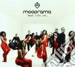 Moodrama - Best Life Inc. cd musicale di MOODRAMA