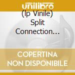 (LP VINILE) SPLIT CONNECTION VOL.1                    lp vinile di VIC DU MONTE'S PERSO