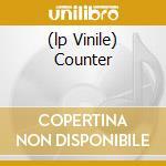 (LP VINILE) COUNTER                                   lp vinile di MC1