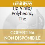 (LP VINILE) POLYHEDRIC, THE                           lp vinile di Buddy Collette