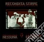 Recondita Stirpe - Nessuna Letargia cd musicale di Stirpe Recondita