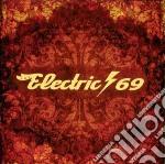 Electric69 - Electric69 cd musicale di ELECTRIC 69
