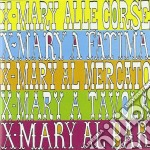 X-mary - X-mary Al Circo cd musicale di Mary X