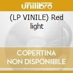 (LP VINILE) Red light lp vinile