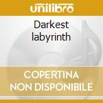 Darkest labyrinth cd musicale