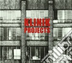 PROJECTS                                  cd musicale di KLINIK