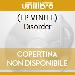 (LP VINILE) Disorder lp vinile