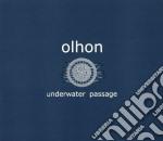 Olhon - Underwater Passage cd musicale di OLHON