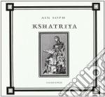 KSHATRIYA                                 cd musicale di Soph Ain