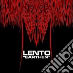 Lento - Earthen cd musicale di LENTO