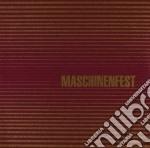 MASCHINENFEST 2007                        cd musicale di Artisti Vari