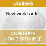 New world order cd musicale