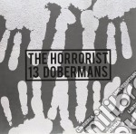 (LP VINILE) 13 DOBERMANS                              lp vinile di The Horrorist