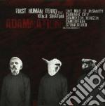 First Human Ferro - Adamnation cd musicale di FIRST HUMAN FERRO