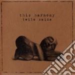 This Harmony - Leila Saida cd musicale di Harmony This