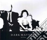 K. Meitzter - Dark Matters cd musicale di K. Meizter