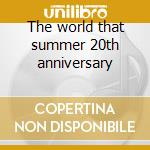 The world that summer 20th anniversary cd musicale