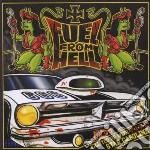 Fuel From Hell - Fill You Up With Fie Star Gasoline cd musicale di FUEL FROM HELL