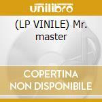 (LP VINILE) Mr. master lp vinile
