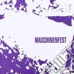 MASCHINENFEST 2006                        cd musicale di Artisti Vari