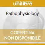 Pathophysiology cd musicale