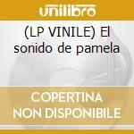 (LP VINILE) El sonido de pamela lp vinile