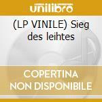 (LP VINILE) Sieg des leihtes lp vinile