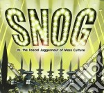 Snog - Vs. The Faecal Juggernaut Of Mass Culture cd musicale di SNOG