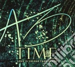 TIME                                      cd musicale di LOVE IS COLDER THAN