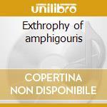 Exthrophy of amphigouris cd musicale