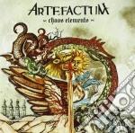 Artefactum - Chaos Elements cd musicale di ARTEFACTUM