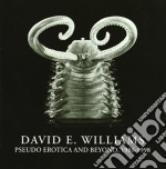 PSEUDO EROTICA AND BEYOND, 1986-1998      cd musicale di DAVID E. WILLIAMS