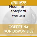 Music for a spaghetti western cd musicale
