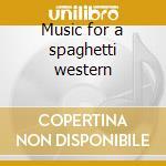 Music for a spaghetti western cd musicale