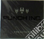 Punch Inc. - Freaktime cd musicale di Inc. Punch