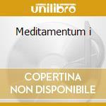 Meditamentum i cd musicale