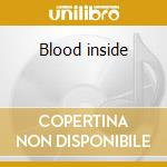 Blood inside cd musicale
